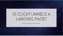 Is Clickfunnels A Landing Page?