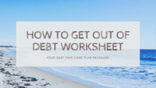 Getting out of your own debt workplan