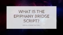 epiphany bridge stories
