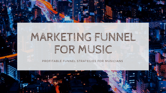 marketing funnel for musicians