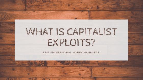 Capitalist exploit