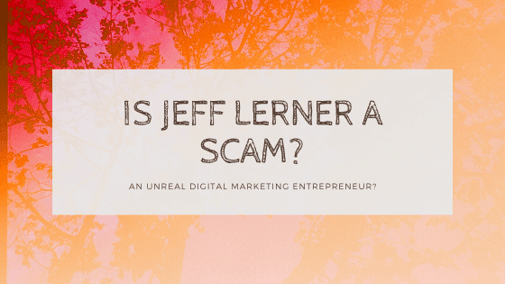 is jeff lerner a scam