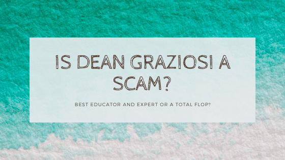 is dean graziosi a scam