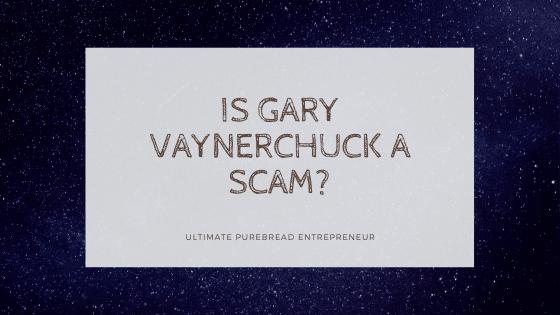 is gary vaynerchuck a scam