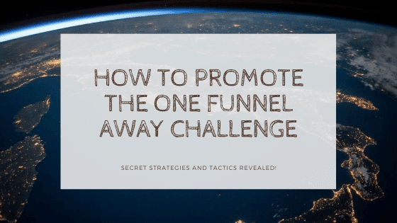 promote one funnel away challenge