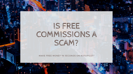 Is Free Commissions A Scam