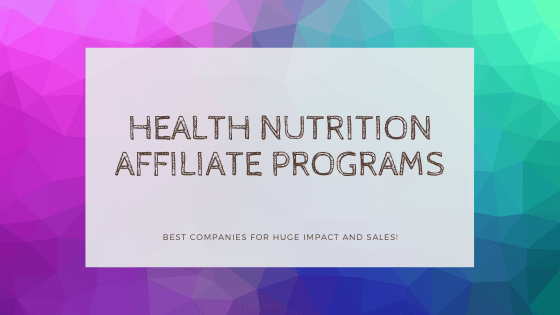 health nutrition affiliate programs