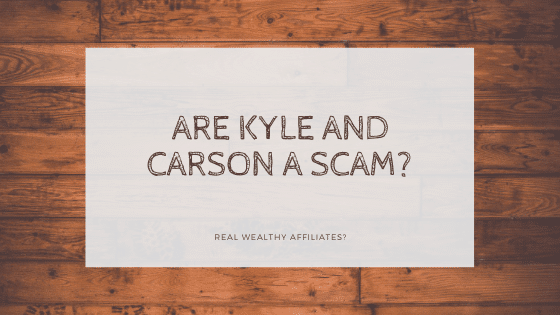 is kyle and carson a scam