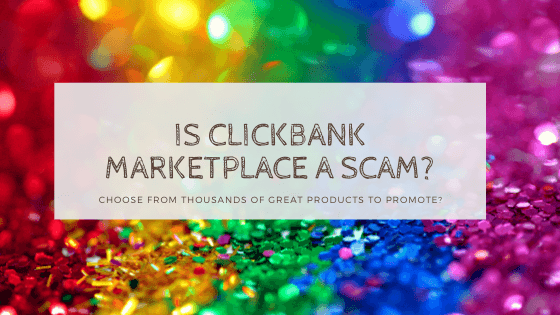 is clickbank marketplace a scam