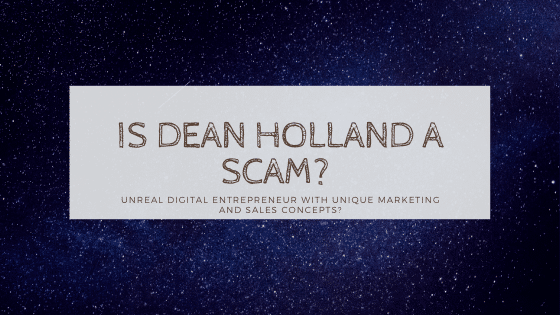 is dean holland a scam