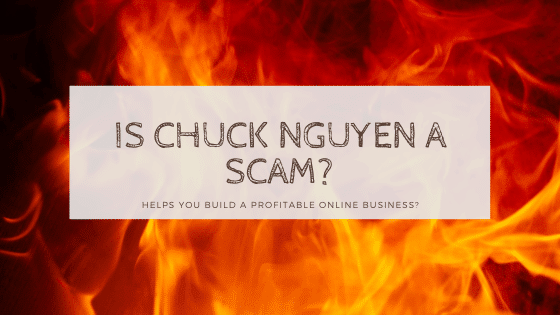 is chuck nguyen a scam